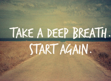 It's ok to begin again....and again...