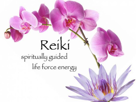 Reiki ~ Spiritually Guided Life force energy