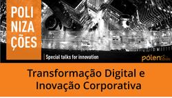 Transformação Digital e Inovação Corporativa