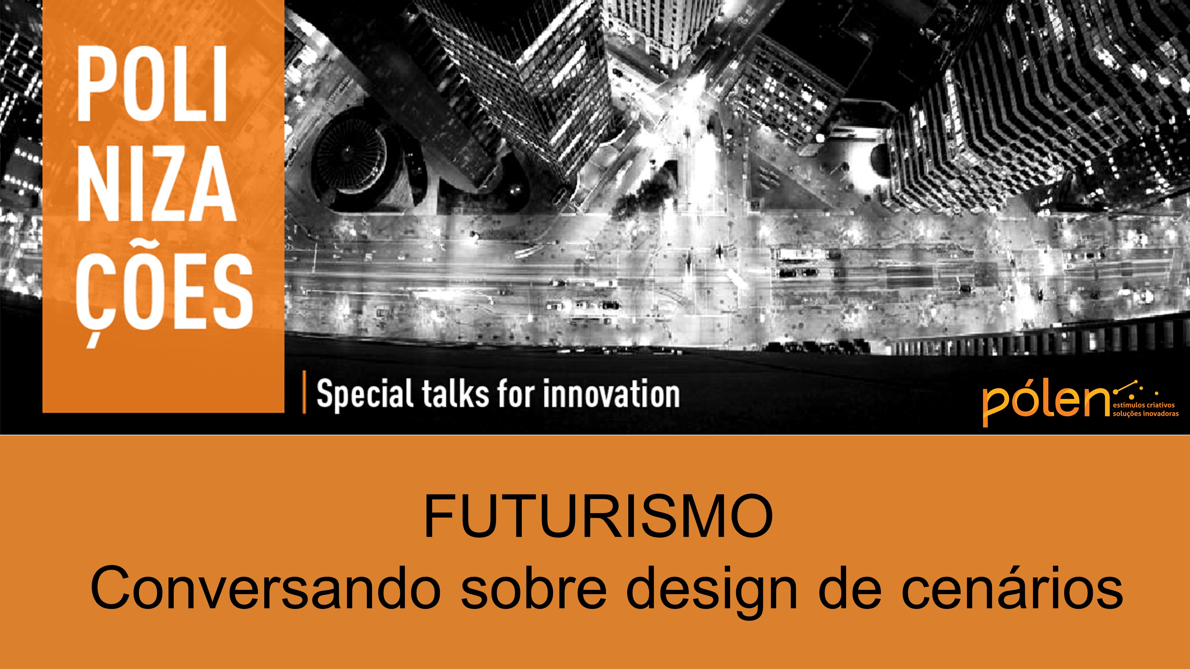 Futurismo - Conversando sobre design de cenários