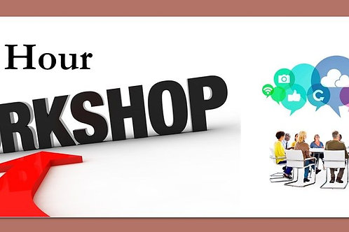 2 - Hour Workshop