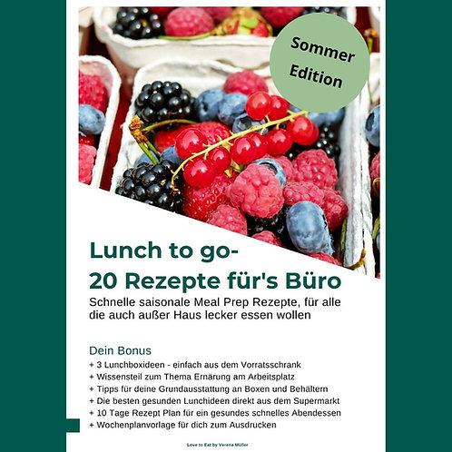 Lunch to go - 20 Rezepte fürs Büro - Sommer Edition