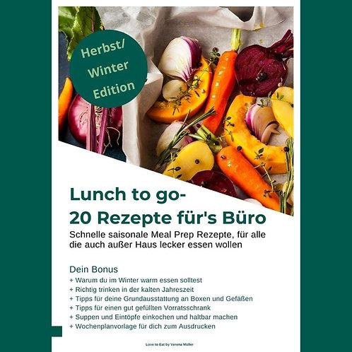 Lunch to go - 20 Rezepte fürs Büro - Herbst/Winter Edition