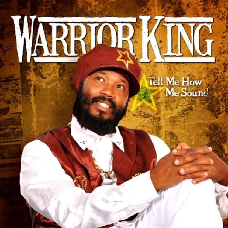warrior-king-tell-me-how-sounds-2011.jpg