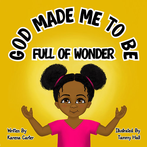 GOD MADE ME TO BE FULL OF WONDER PAPERBACK BOOK