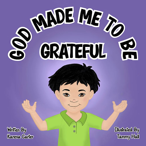 GOD MADE ME TO BE GRATEFUL PAPERBACK BOOK