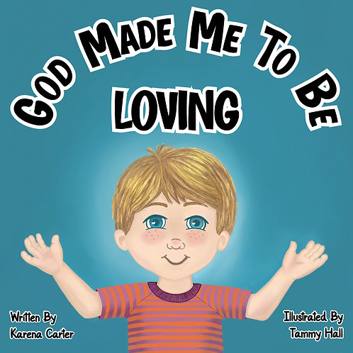 GOD MADE ME TO BE LOVING PAPERBACK BOOK
