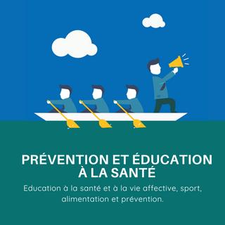 Prévention et éducation à la santé