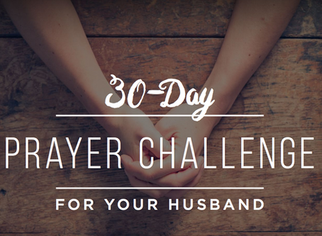 30 Day Prayer Challenge for your Husband
