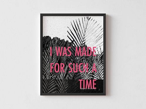 I Was Made Framed Poster