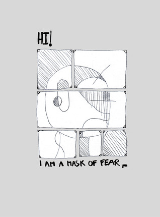 A mask of fear