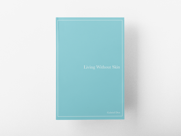 Living without Skin