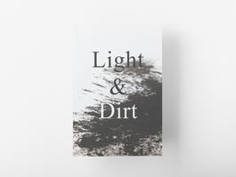 Light & Dirt