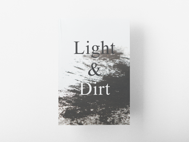 Light & Dirt