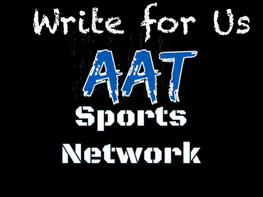 Write For AAT Sports Network!