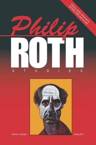 Spring 2013 Issue of Philip Roth Studies