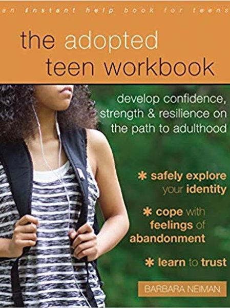 THE ADOPTED TEEN WORKBOOK