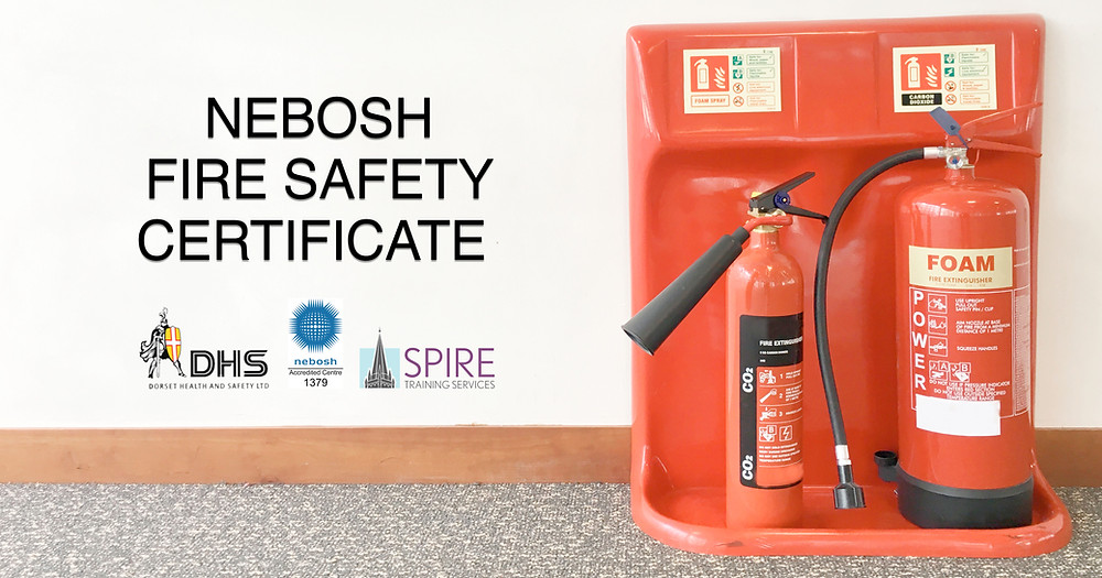 NEBOSH FIRE SAFETY AND RISK MANAGEMENT CERTIFICATE COURSE SALISBURY WILTSHIRE