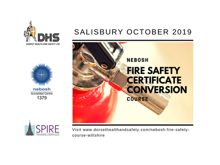 NEBOSH Fire Safety Certificate Conversion Course - Salisbury, Oct 19