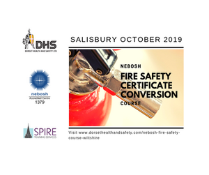 NEBOSH FIRE SAFETY CERTIFICATE CONVERSION COURSE SALISBURY WILTSHIRE