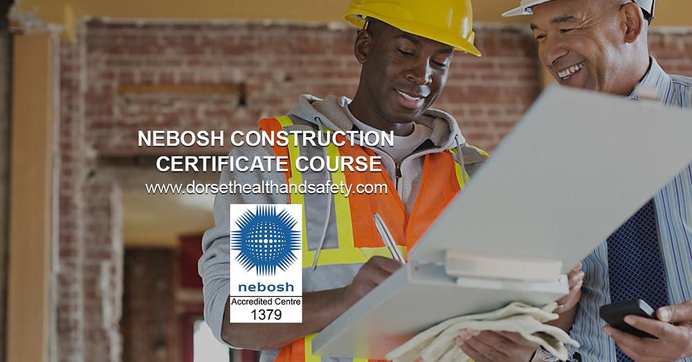 NEBOSH CONSTRUCTION CERTIFICATE WILTSHIRE DORSET HEALTH ND SAFETY LTD
