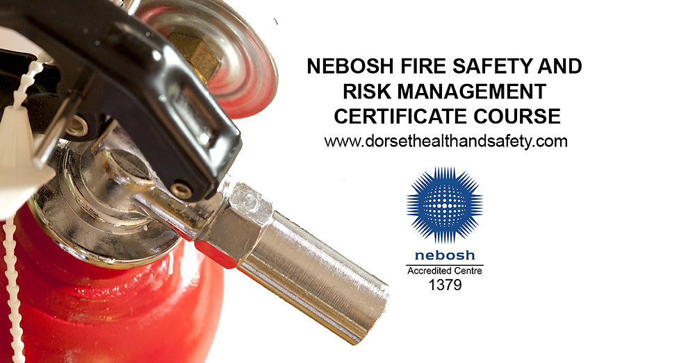 NEBOSH NATIONAL CERTIFICATE IN FIRE SAFETY AND RISK MANAGEMENT COURSE