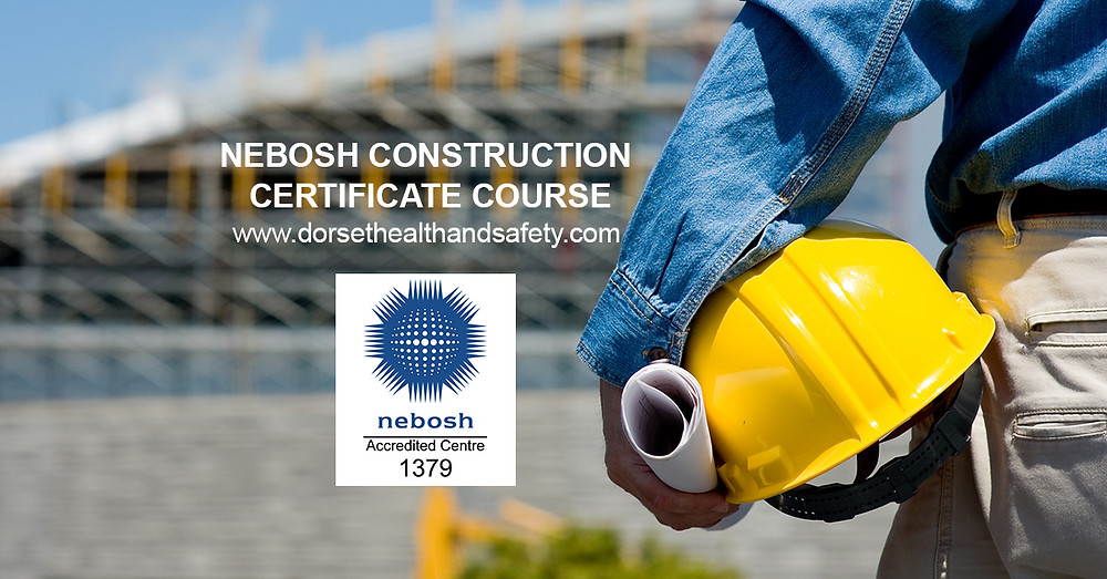 NEBOSH CONSTRUCTION CERTIFICATE WILTSHIRE DORSET HEALTH ND SAFETY LTD
