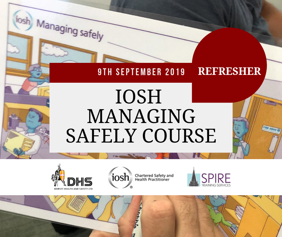 IOSH MANGAING SAFELY REFRESHER COURSE