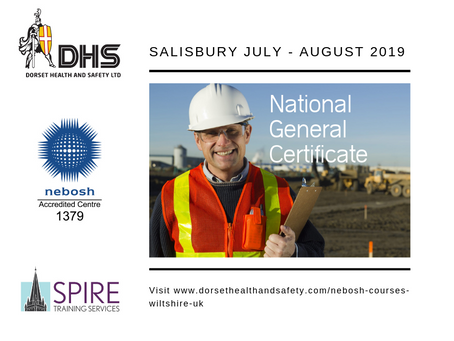 JULY - AUG 2019 NEBOSH NATIONAL GENERAL CERTIFICATE COURSE