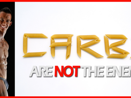 Carbs Are NOT The Enemy!