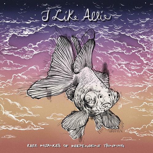 "I Like Allie - Rare Instances of Independent Thinking 12"" vinyl LP"