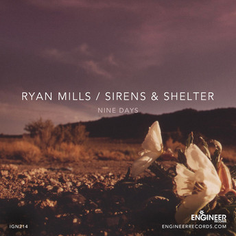 IGN214 Ryan Mills + Sirens & Shelter split