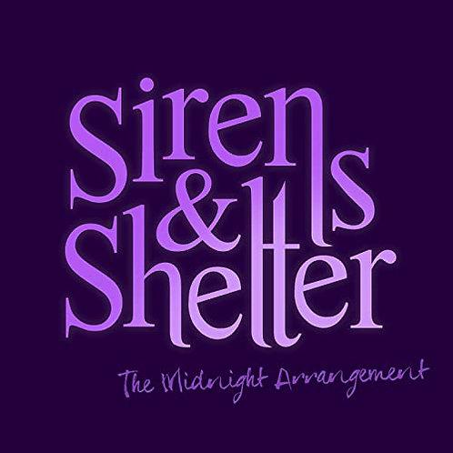 Sirens & Shelter - The midnight arrangement  CD