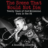 IGN309 Various Artists - The Scene The Would Not Die dbl CD