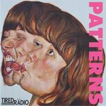 IGN295 Tired Radio - Patterns