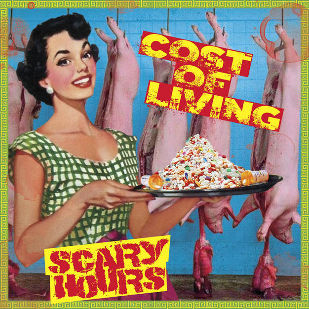 Scary Hours - Cost of Living