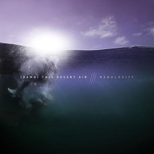 (Damn) This Desert Air - Nebulosity CD