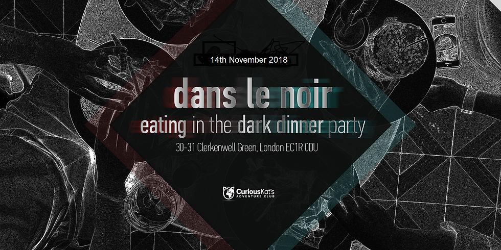 Dans Le Noir - Eating in the dark-Dinner Party