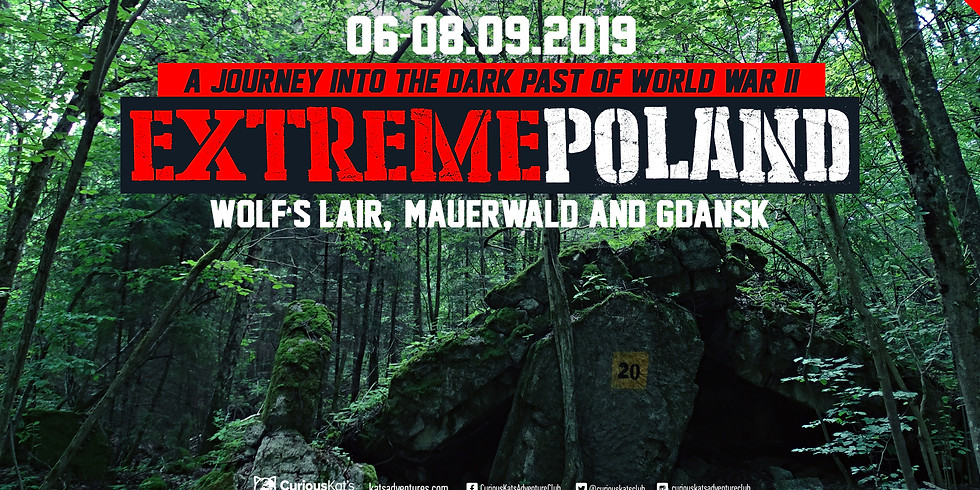 Extreme Poland-Wolf`s Lair, Mauerwald and Gdansk