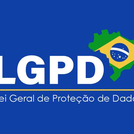 Saiba tudo sobre LGPD (Lei Geral de Proteção de Dados)