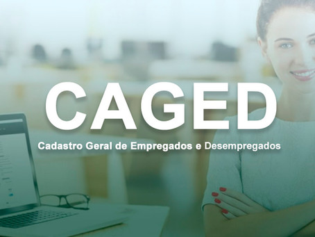 CAGED será substituído pelo eSocial a partir da Competência Janeiro/2020