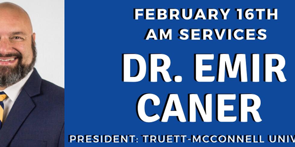 Dr. Emir Caner - Guest Speaker 2/16/2020
