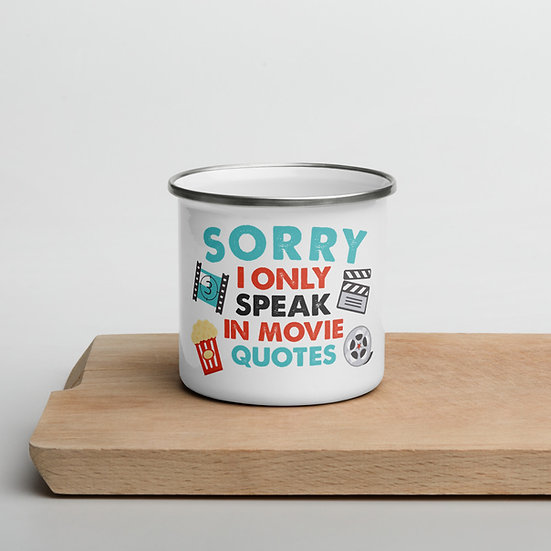Only Speak In Movie Quote's Mug