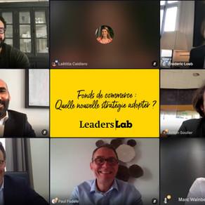 #Replay - Leaders Lab du 11/05 : Fonds de commerce - Quelle nouvelle stratégie adopter?