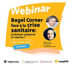 #Replay -  Bagel Corner face à la crise sanitaire, comment préparer la reprise?
