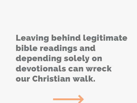 Don't just depend on devotionals