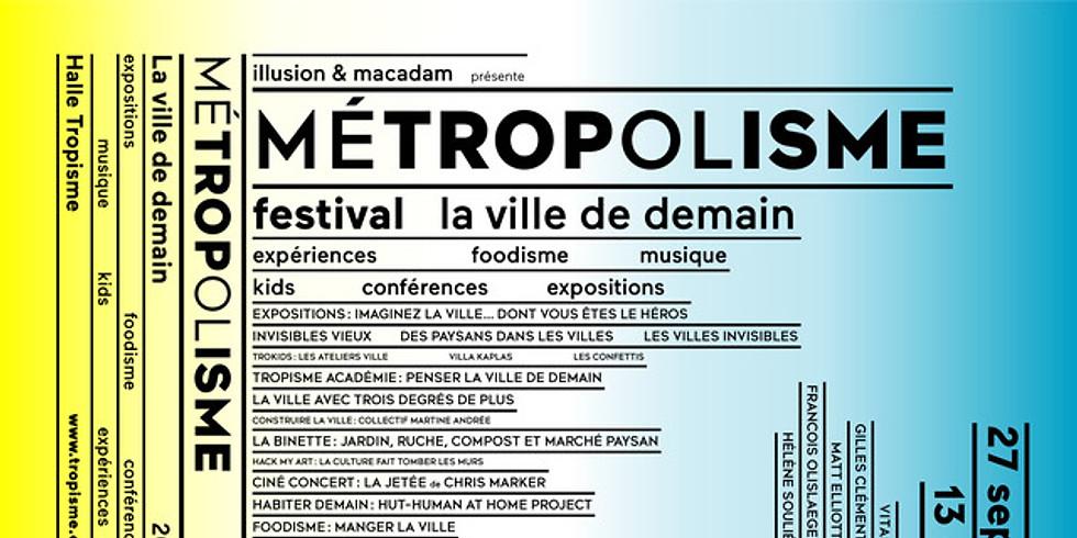 Festival Metropolisme - Montpellier