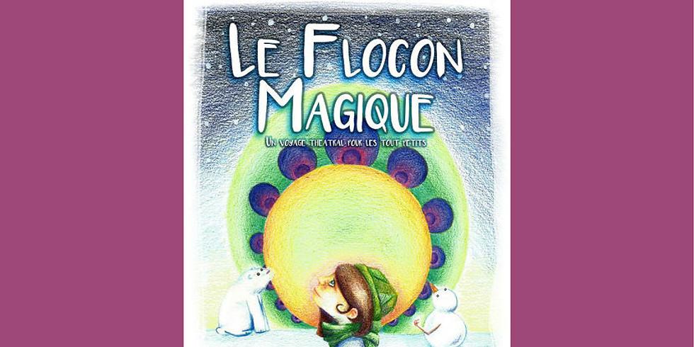 """Spectacle """"Le Flocon Magique"""""""