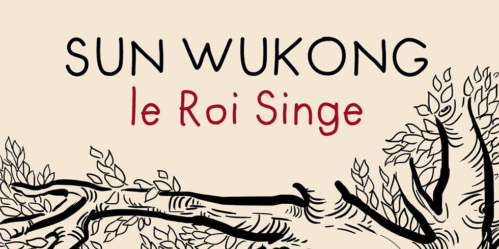 """Spectacle """"Sun Wukong le roi singe"""""""