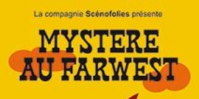 Mystère au Farwest